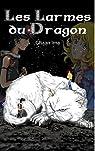 Les Larmes du Dragon : Le Passeur de Mondes par Ima