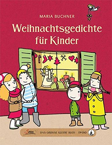 Das große kleine Buch: Weihnachtsgedichte für Kinder