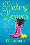 Picking Lemons, J. T. Toman, 193981622X