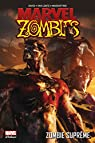 Marvel Zombies - Marvel Deluxe, tome 4 : Zombie Suprême par David