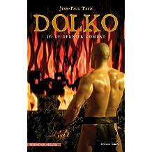 Dolko - Le dernier combat (French Edition)