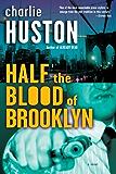 Half the Blood of Brooklyn: A Novel (Joe Pitt Casebooks)