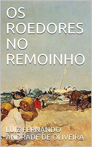 OS ROEDORES NO REMOINHO (Portuguese Edition)