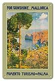 8in x 12in Vintage Metal Tin Sign - For Sunshine Majorca (Mallorca) Spain - Mediterranean Balearic Islands by Erwin Hubert