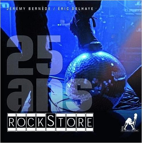 Livre 25 ans Rockstore pdf epub
