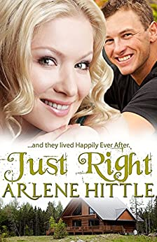 Just Right: And They Lived Happily Ever After by [Hittle, Arlene]