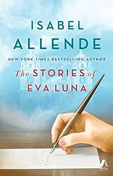 The Stories of Eva Luna by [Allende, Isabel]