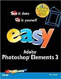 Easy Photoshop Elements 3, Kate Binder, 0789733307