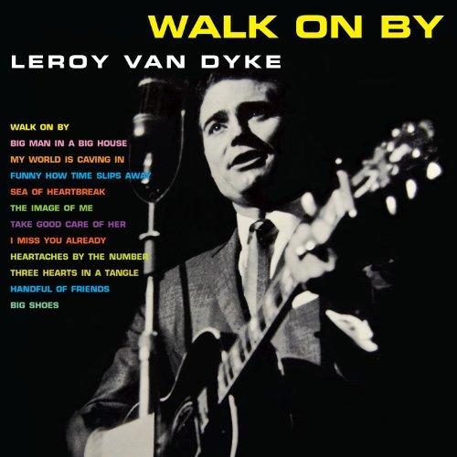 Walk On By (Leroy Van Dyke Cd)