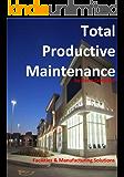 Total Productive Maintenance (TPM) (English Edition)