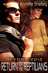Return of the Reptilians (Beyond 2012)