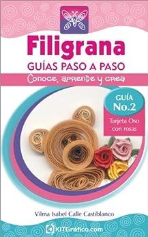 Amazon.com: Guía No.2 Tarjeta Oso con Rosas (Filigrana Guías Paso a