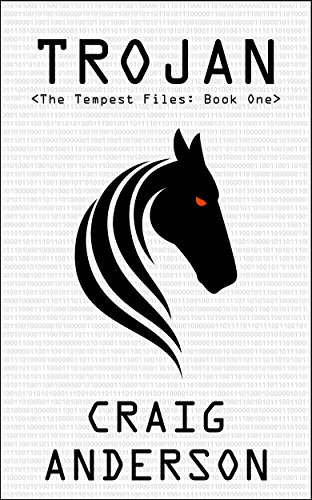 #freebooks – TROJAN – A fast paced techno-thriller