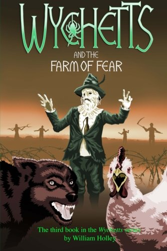 Download Wychetts and the Farm of Fear (Volume 3) PDF