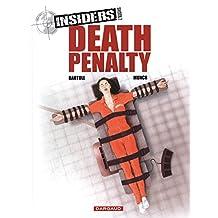 Insiders 03 : Death penalty
