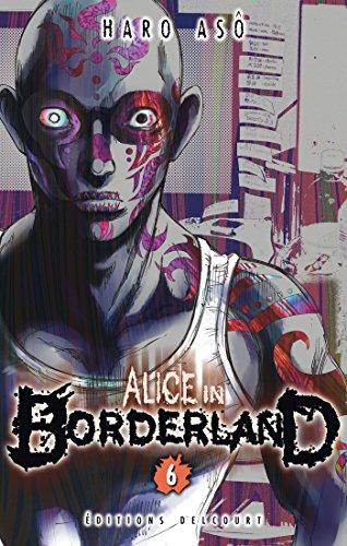 Alice in Borderland, Tome 6 :
