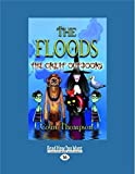 The Floods 6: The Great Outdoors
