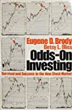 Odds on Investing, Eugene D. Brody and Betsy L. Bliss, 0471044784