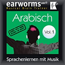 Arabisch (vol.1): Lernen mit Musik Speech by earworms learning Narrated by Sebastian Kleff, Riem Elfar