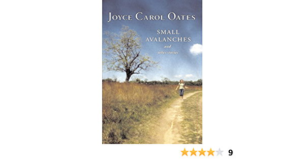 Small Avalanches and Other Stories: Amazon.ca: Oates, Joyce ...