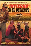 INFIERNO EN EL DESIERTO [ESTEBAN FRANCO & ESTRELLA CERVANTES] by ESTEBAN FRANCO & ESTRELLA CERVANTES