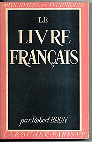 Amazon Fr Le Livre Francais Brun Robert Livres