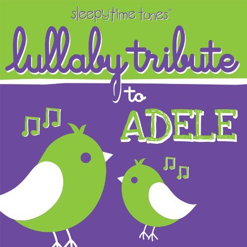 Lullaby Tribute to Adele
