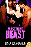 Mastering the Beast (Taming the Beast)