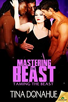 Mastering the Beast (Taming the Beast) by [Donahue, Tina]