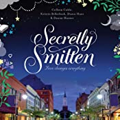Secretly Smitten | Colleen Coble, Kristin Billerbeck, Denise Hunter, Diann Hunt