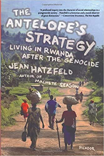 The antelopes strategy living in rwanda after the genocide jean the antelopes strategy living in rwanda after the genocide jean hatzfeld linda coverdale 9780312429379 amazon books fandeluxe Image collections