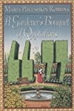 A Gardener's Bouquet of Quotations, Maria Polushkin Robbins, 0525936696