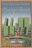A Gardener's Bouquet of Quotations, Maria Polushkin Robbins, 0525936696