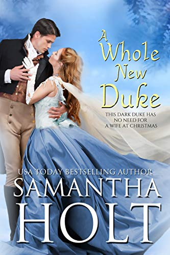 99¢ - A Whole New Duke: A Regency Christmas Romance