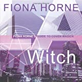 L. A. Witch, Fiona Horne, 0738710342