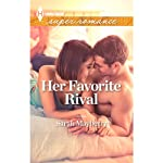 Her Favorite Rival | Sarah Mayberry