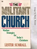 The Militant Church, Lester Sumrall, 0892747129