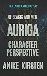 Auriga: Character Perspective (Far Earth Anthology) (Volume 2)