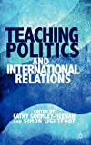 Teaching Politics and International Relations, , 0230300014