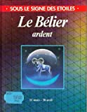 img - for Le B lier ardent book / textbook / text book
