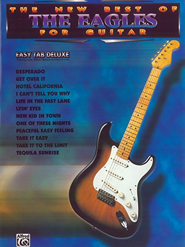 The New Best of the Eagles for Guitar: Easy Guitar (The New Best of... for Guitar) ()