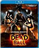 Deadball [Blu-ray]