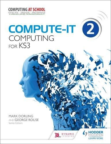 Compute-IT Students Book 2. Computing for KS 3: Mark Dorling ...