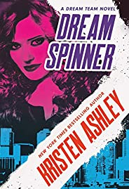 Dream Spinner (Dream Team Book 3)