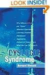Dyslogic Syndrome: Why Millions of Ki...