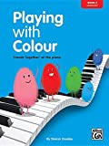 Playing with Colour, Book Two, 'Hands Together' at the Piano (elementary): Bk. 2