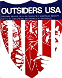 Outsiders USA; Original Essays on 24 Outgroups in American Society, Don Spiegel and Patricia Keith-Spiegel, 0030802636