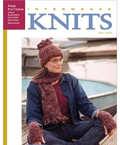 Download INTERWEAVE KNITS Magazine Fall 2002 Volume 7 No. 3 (Inter Weave Knits,Fall's Best Quick Sweaters, Free patterns from Europe's Hottest Knitting Magazine) ebook
