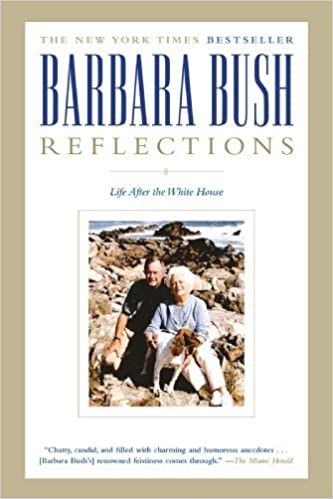 Reflections: Life After the White House by Barbara Bush (2004-10-12)