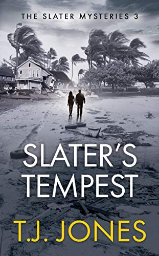 Slater's Tempest (The Slater Mysteries Book 3)